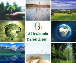22 Kwietnia Miedzynarodowy Dzien Ziemi 1