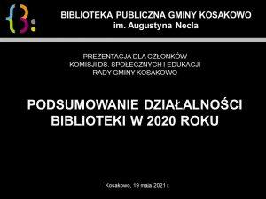 Prezentacja Biblioteka Sprawozdanie